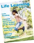 Life Learning Magazine: Personalized, non-coercive, active, interest-led learning from life